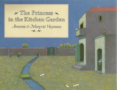 The Princess in the Kitchen Garden