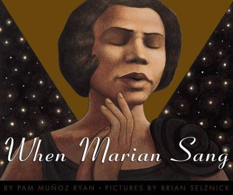 When Marian Sang: The True Recital of Marian Anderson, The Voice of The Century