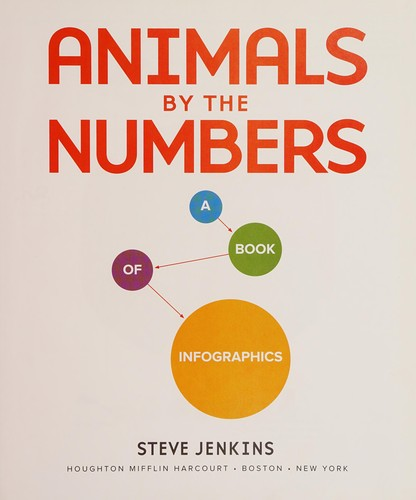 Animals by the Numbers: A Book of Infographics.