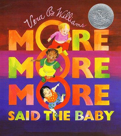 """More More More,"" Said the Baby: Three Love Stories"