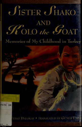 Sister Shako and Kolo the Goat: Memories of My Childhood