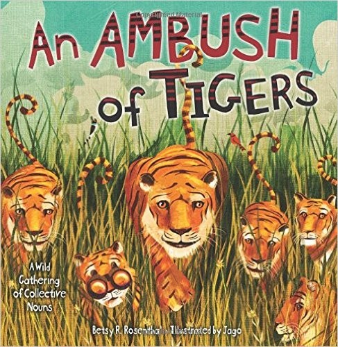 An Ambush of Tigers: A Wild Gathering of Collective Nouns